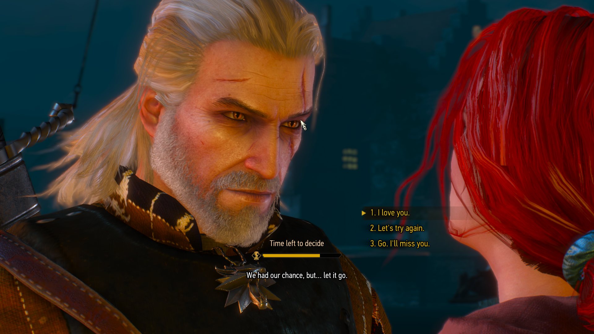 Tell Triss you love her